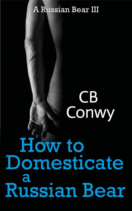 how to domesticate a russian bear a russian bear iii