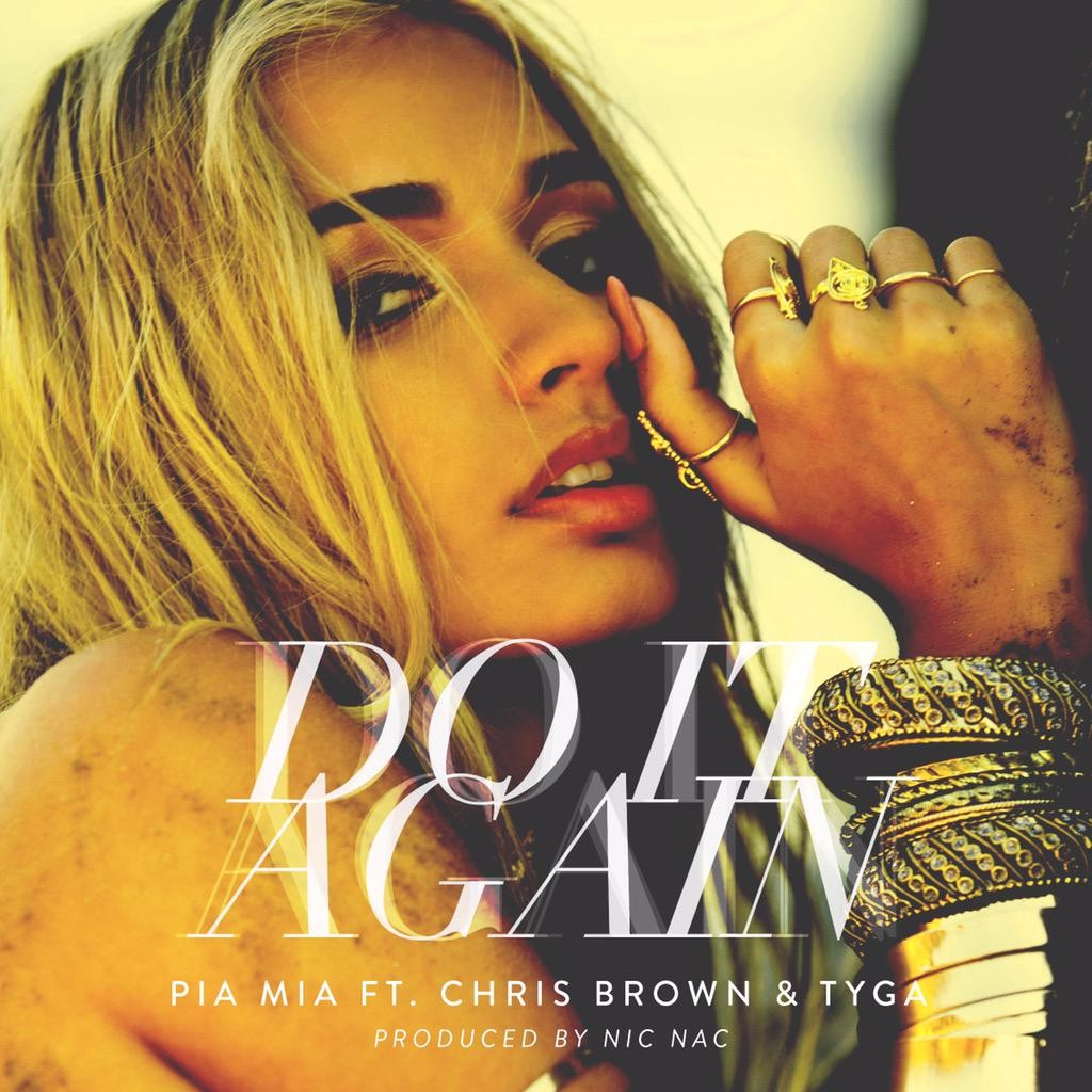 pia mia feat chris brown tyga do it again