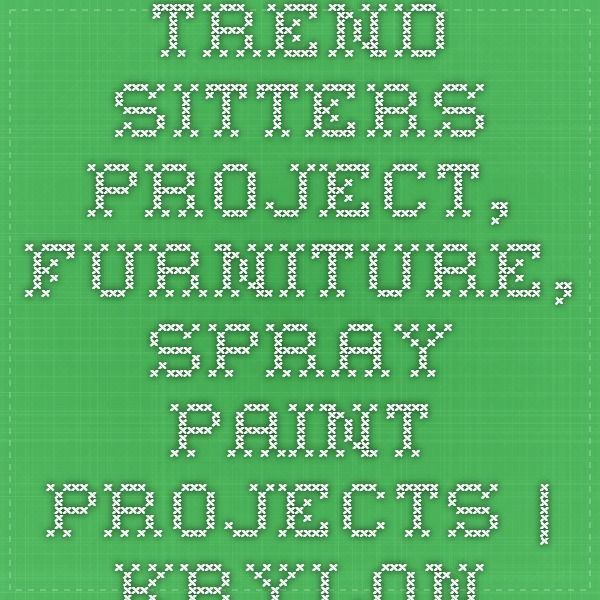 trend sitters project furniture spray paint projects krylon