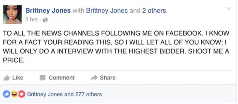 tweet sent out brittney jones offering news agencies money for interview